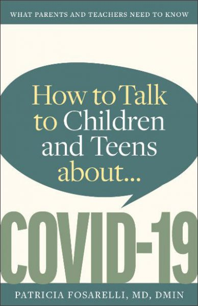 How to talk to children and teens about COVID 19 book cover