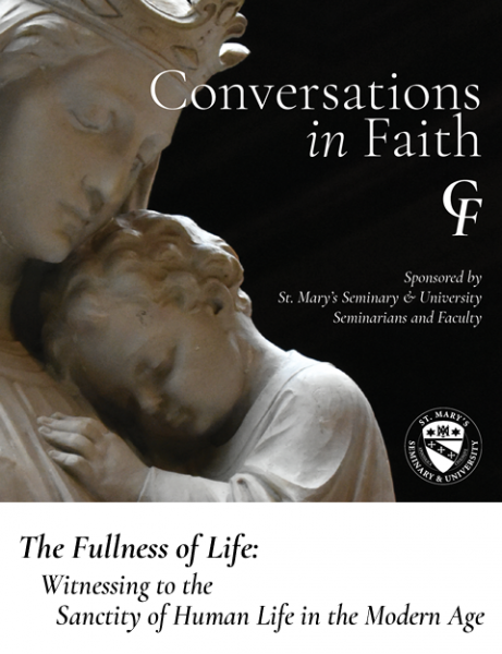 Conversations in Faith: The Fullness of Life (feature image)